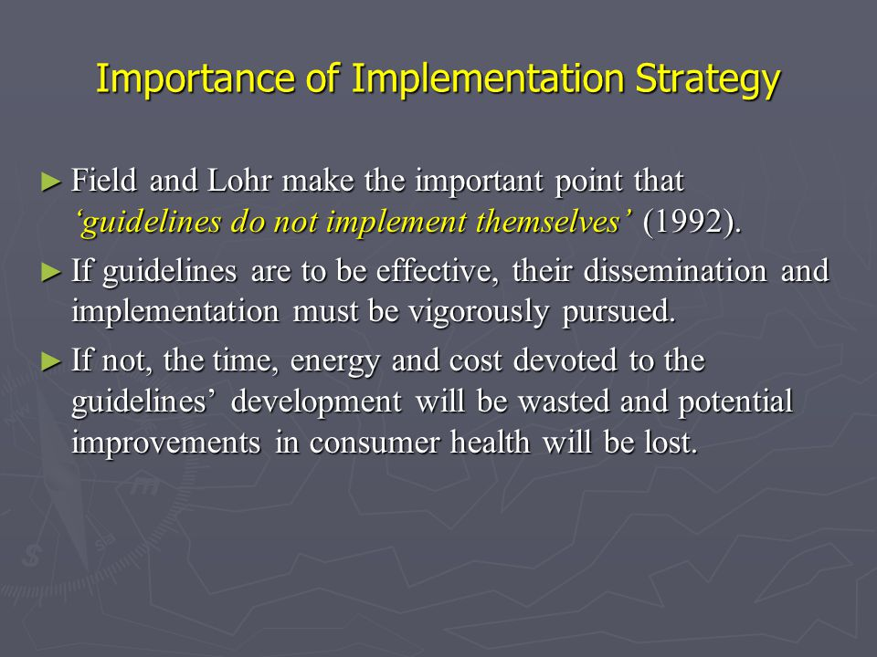 Importance of Implementation Strategy
