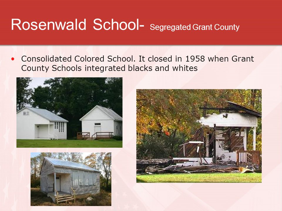 Rosenwald School- Segregated Grant County