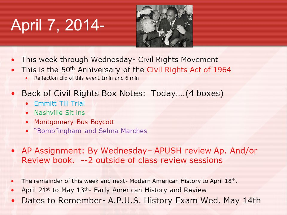 April 7, 2014- Back of Civil Rights Box Notes: Today….(4 boxes)
