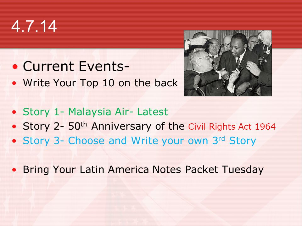 4.7.14 Current Events- Write Your Top 10 on the back
