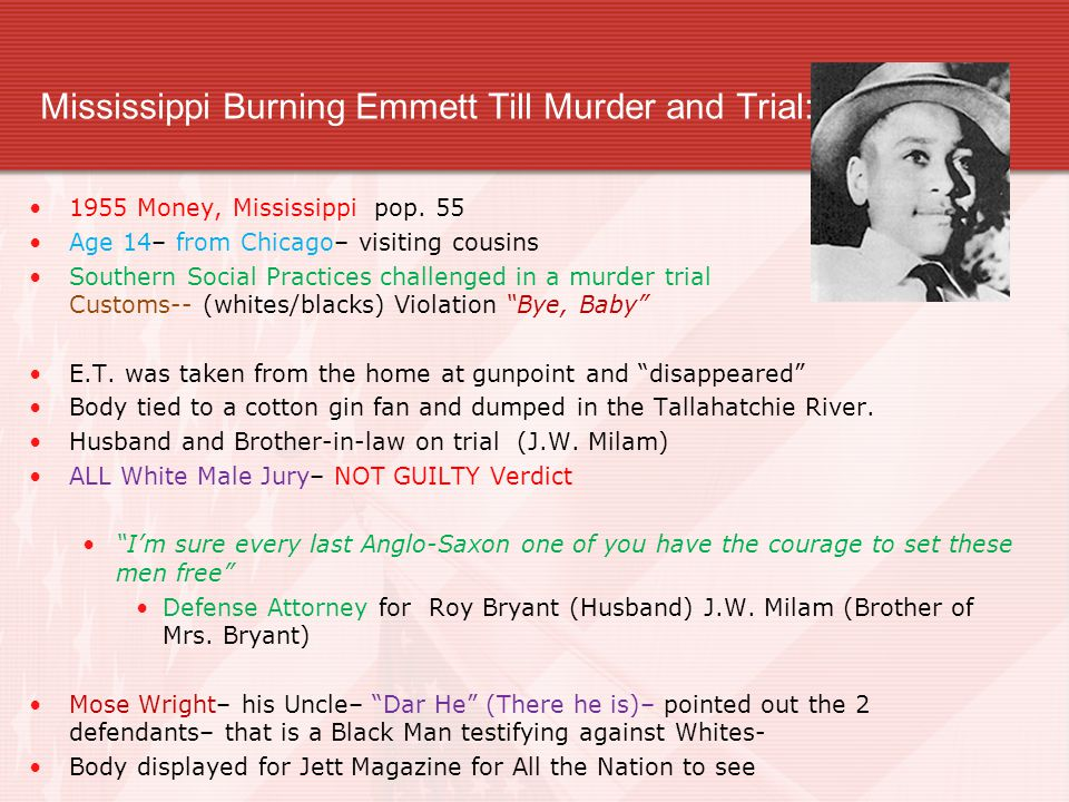 Mississippi Burning Emmett Till Murder and Trial: