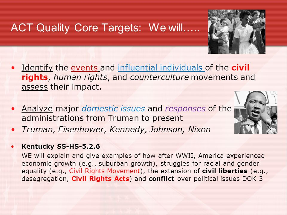 ACT Quality Core Targets: We will…..