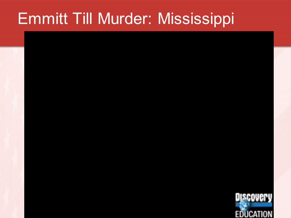 Emmitt Till Murder: Mississippi