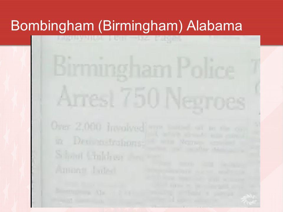 Bombingham (Birmingham) Alabama
