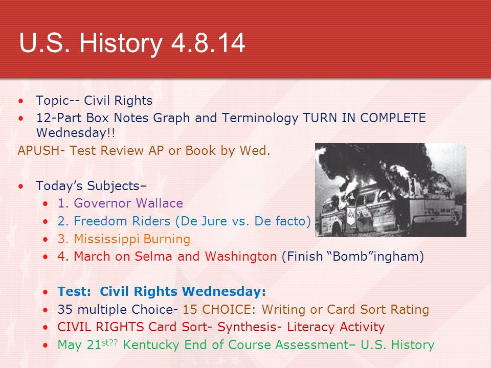 U.S. History 4.8.14 Topic-- Civil Rights