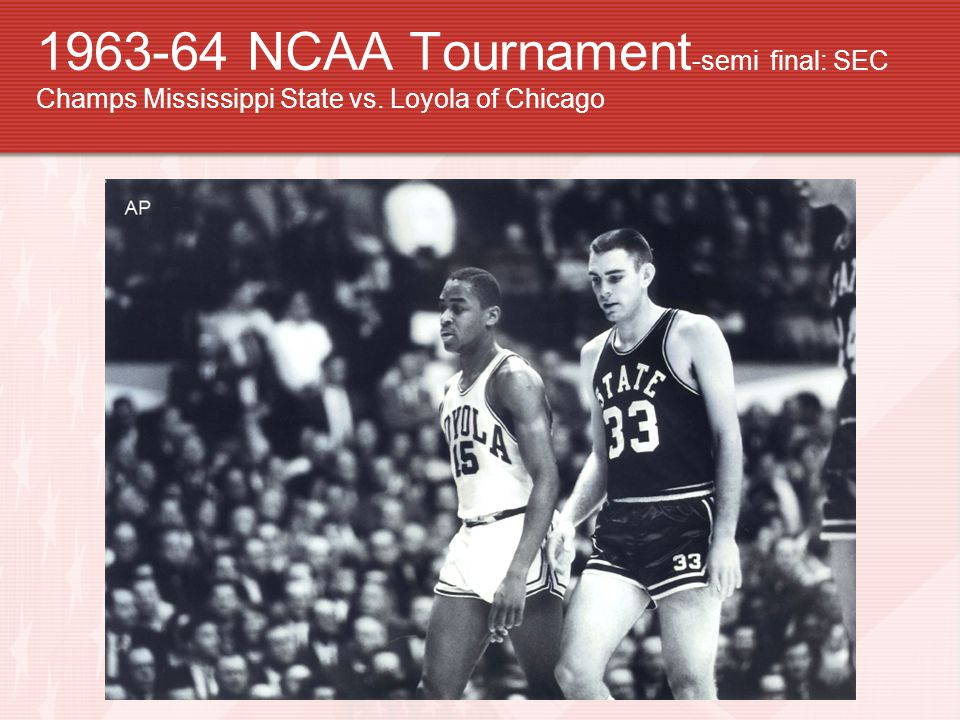1963-64 NCAA Tournament-semi final: SEC Champs Mississippi State vs