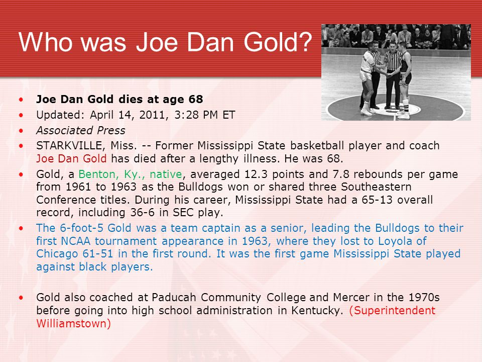Who was Joe Dan Gold Joe Dan Gold dies at age 68