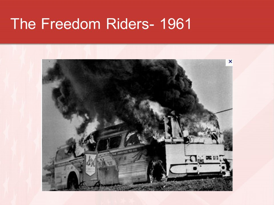 The Freedom Riders- 1961