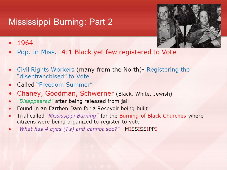 Mississippi Burning: Part 2