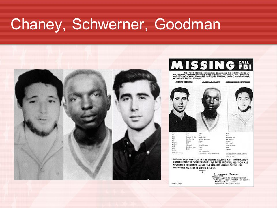 Chaney, Schwerner, Goodman