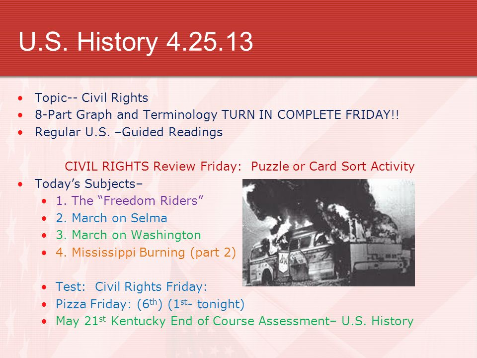 U.S. History 4.25.13 Topic-- Civil Rights