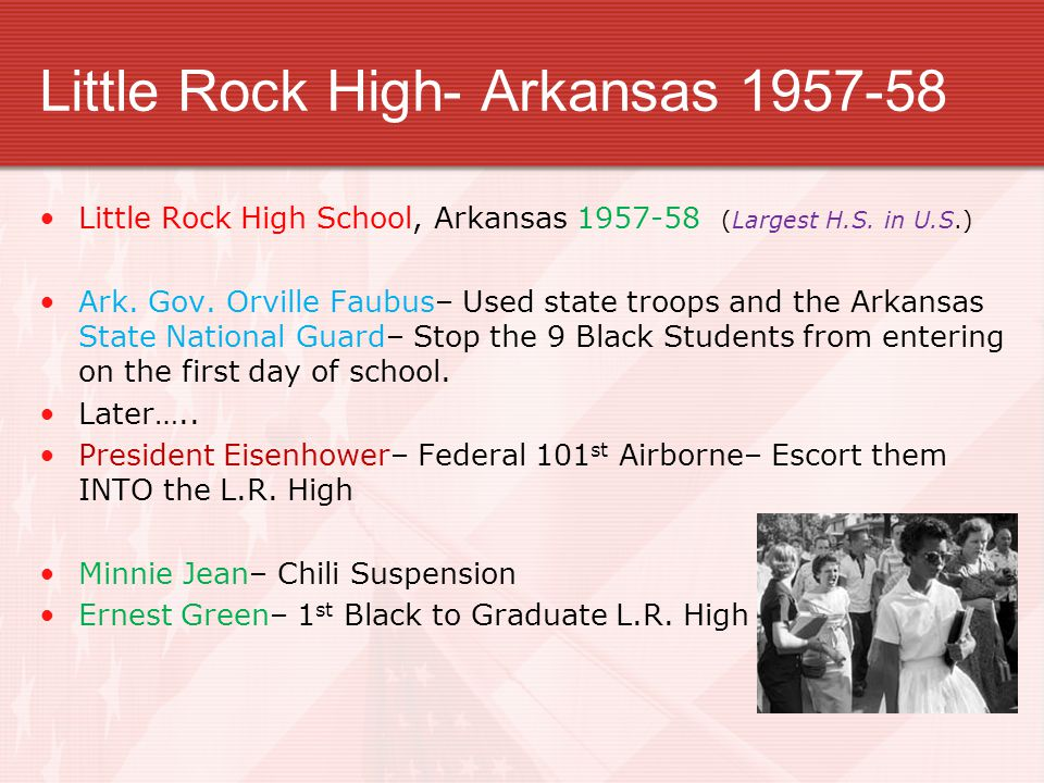 Little Rock High- Arkansas 1957-58