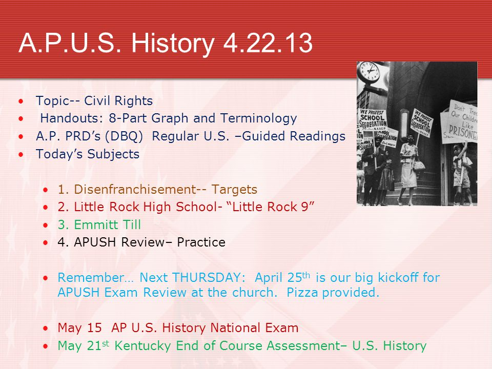 A.P.U.S. History 4.22.13 Topic-- Civil Rights