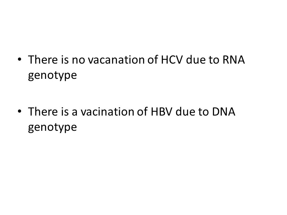 There is no vacanation of HCV due to RNA genotype