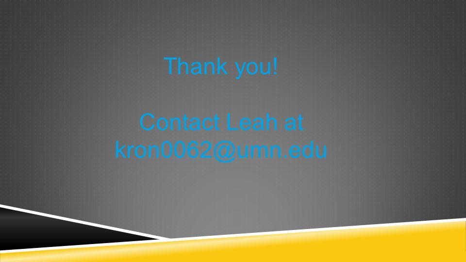 Contact Leah at kron0062@umn.edu