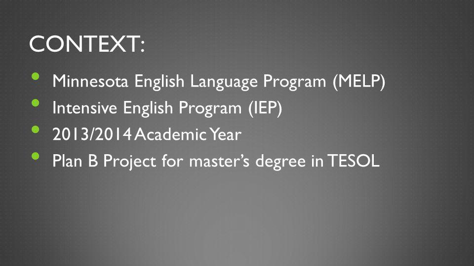 Context: Minnesota English Language Program (MELP)