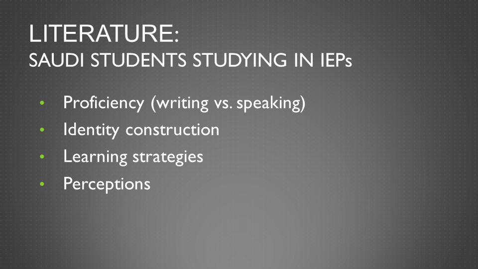Literature: Saudi Students Studying in IEPs