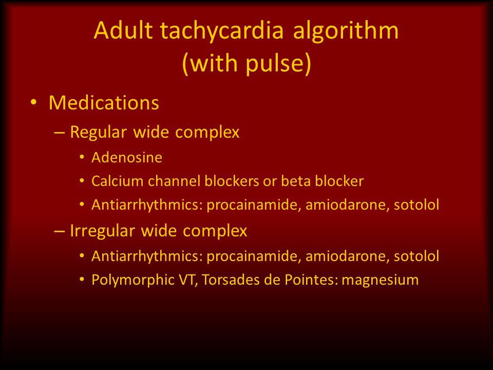 Adult tachycardia algorithm (with pulse)