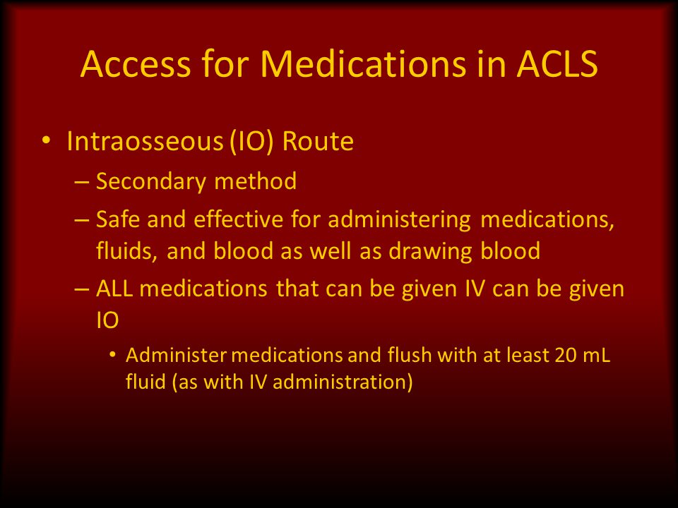 Access for Medications in ACLS