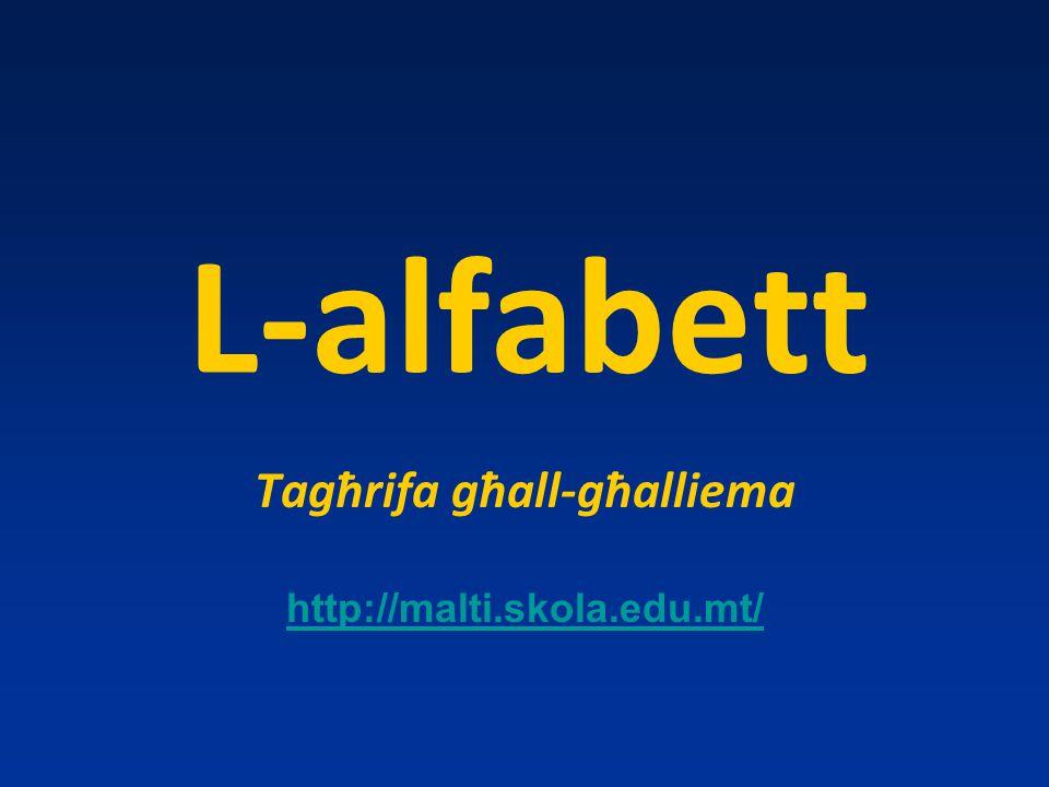 Tagħrifa għall-għalliema http://malti.skola.edu.mt/
