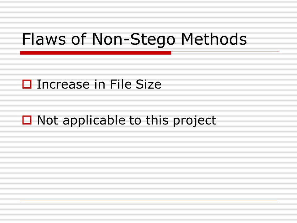 Flaws of Non-Stego Methods