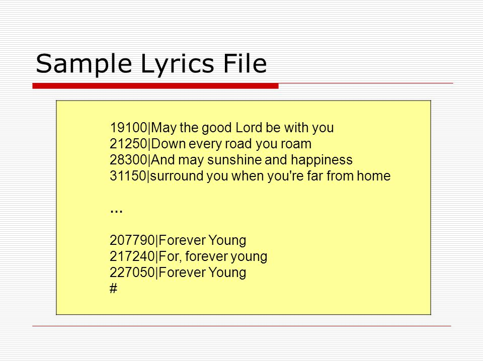 Sample Lyrics File 19100|May the good Lord be with you