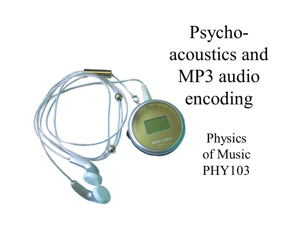 Psycho-acoustics and MP3 audio encoding