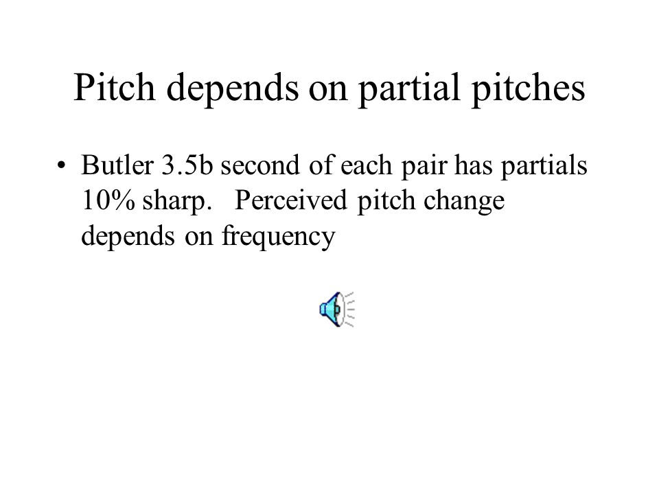 Pitch depends on partial pitches