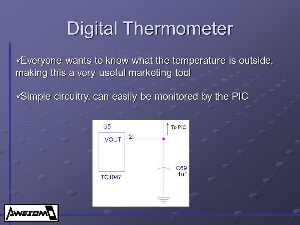 Digital Thermometer Everyone wants to know what the temperature is outside, making this a very useful marketing tool.