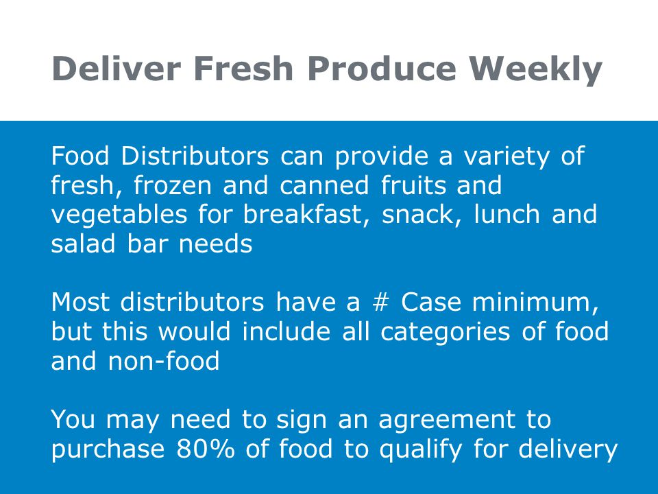 Deliver Fresh Produce Weekly