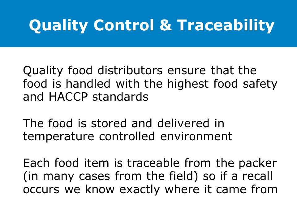Quality Control & Traceability