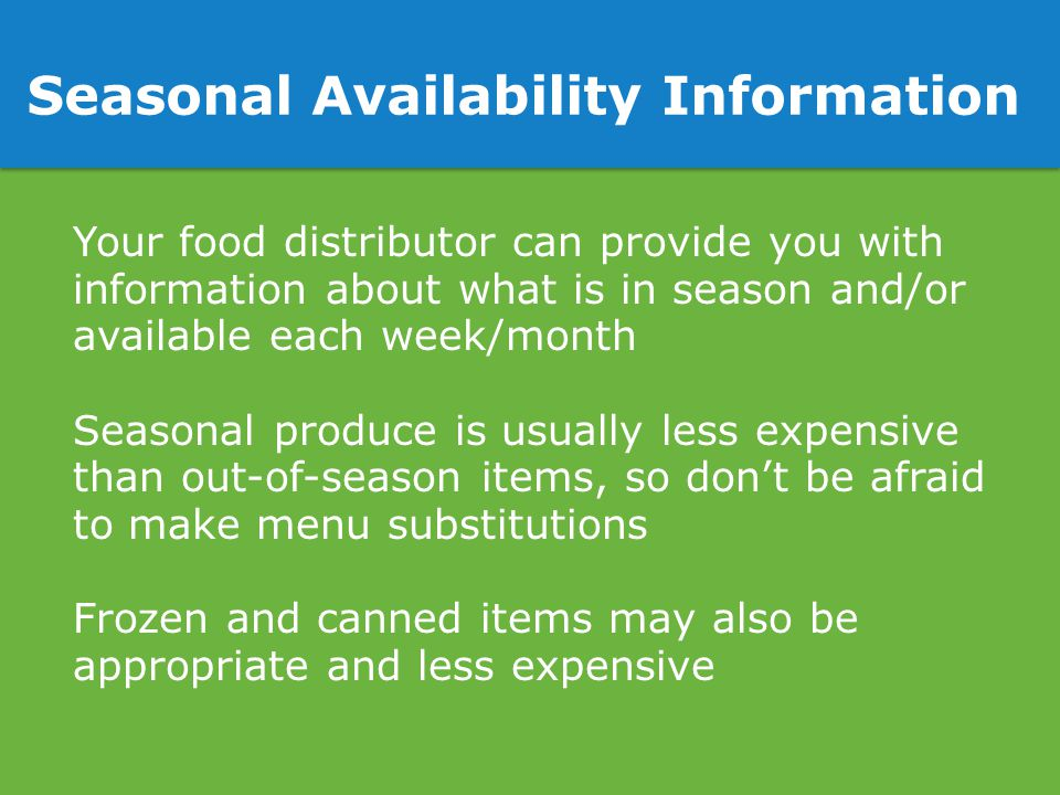 Seasonal Availability Information