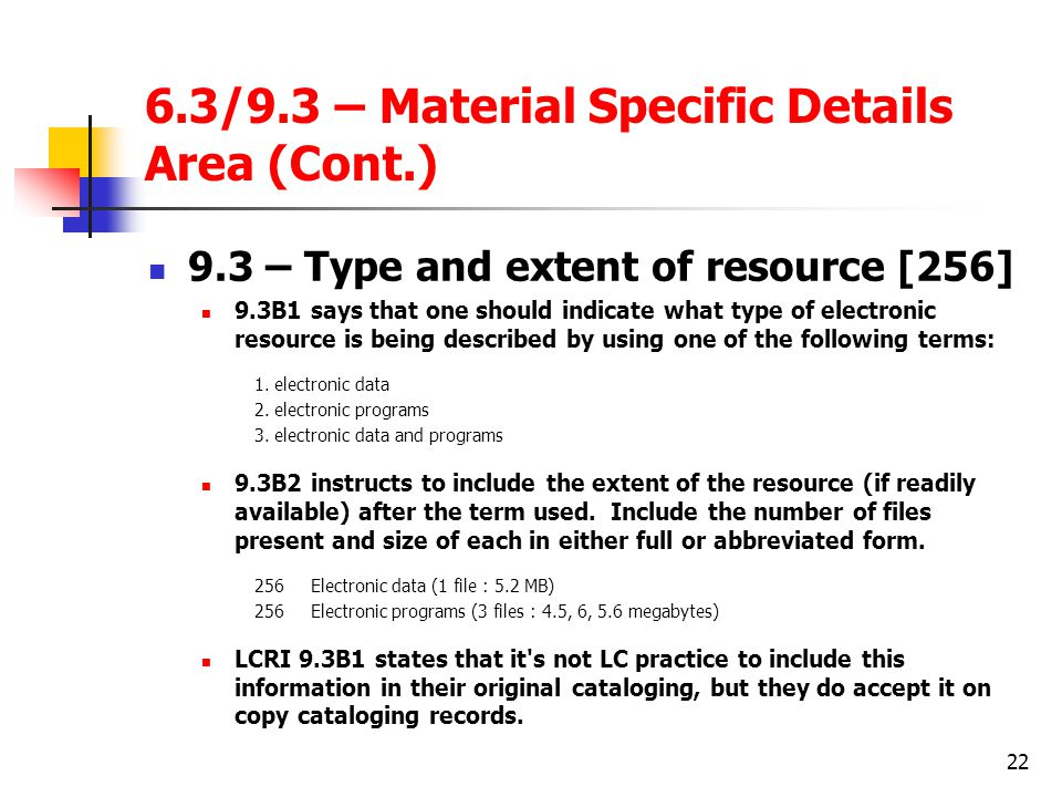 6.3/9.3 – Material Specific Details Area (Cont.)