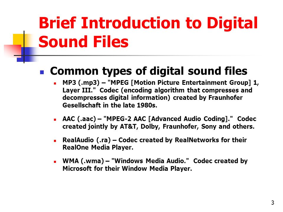 Brief Introduction to Digital Sound Files