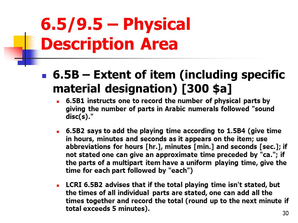 6.5/9.5 – Physical Description Area