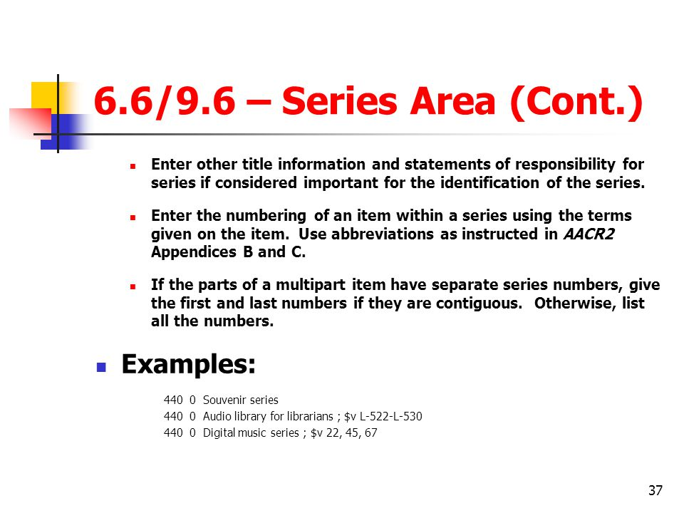 6.6/9.6 – Series Area (Cont.) Examples: