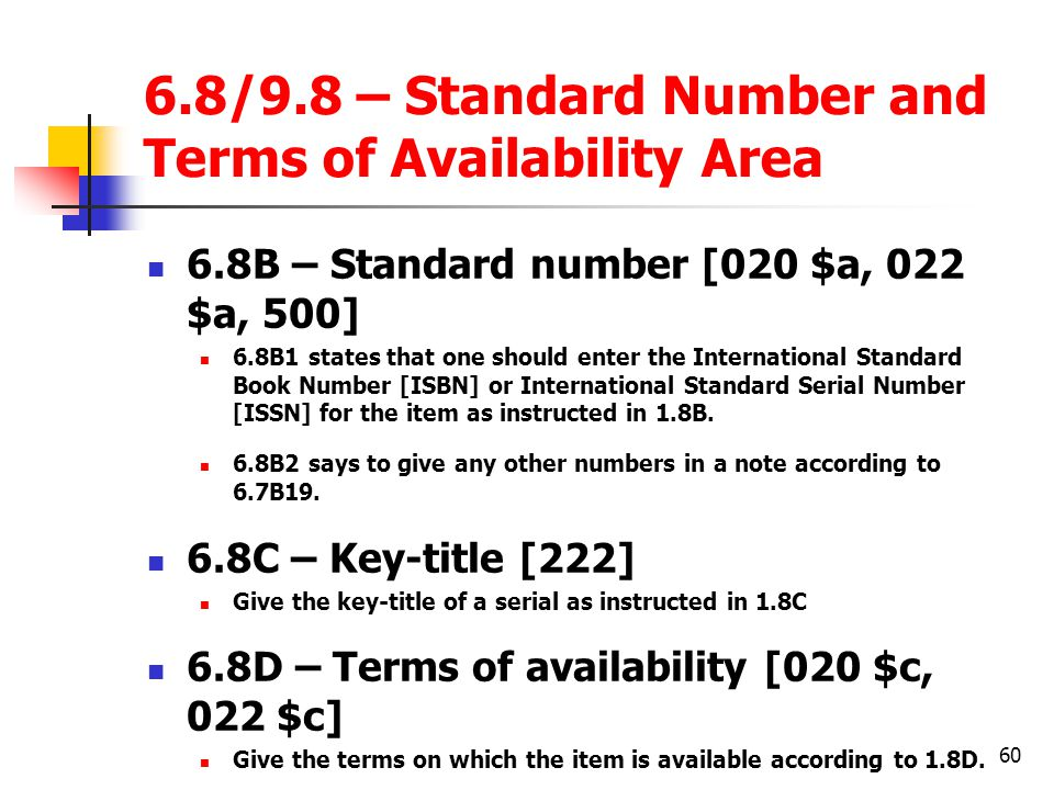 6.8/9.8 – Standard Number and Terms of Availability Area