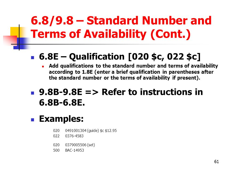 6.8/9.8 – Standard Number and Terms of Availability (Cont.)