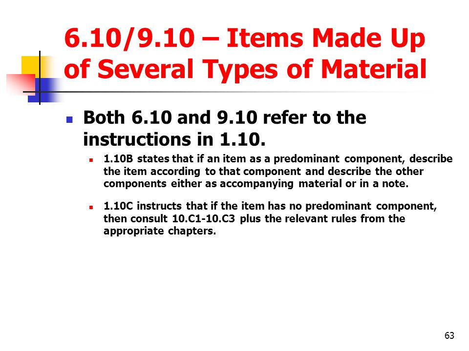 6.10/9.10 – Items Made Up of Several Types of Material
