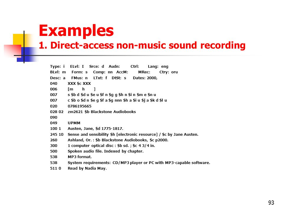 Examples 1. Direct-access non-music sound recording