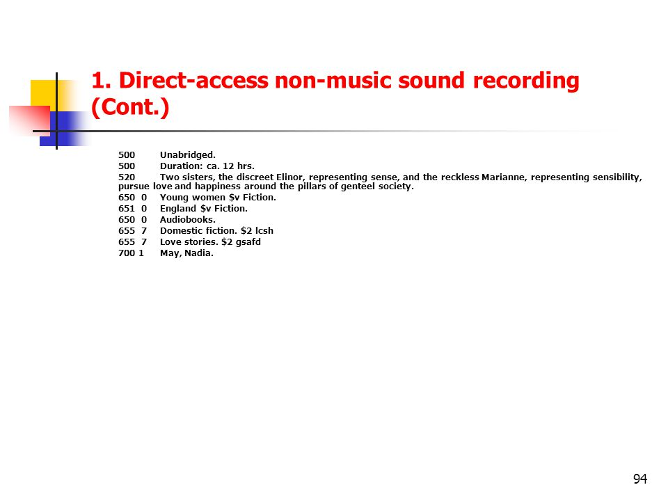 1. Direct-access non-music sound recording (Cont.)