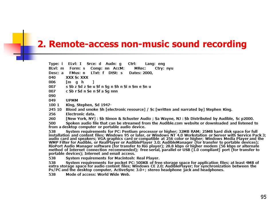 2. Remote-access non-music sound recording