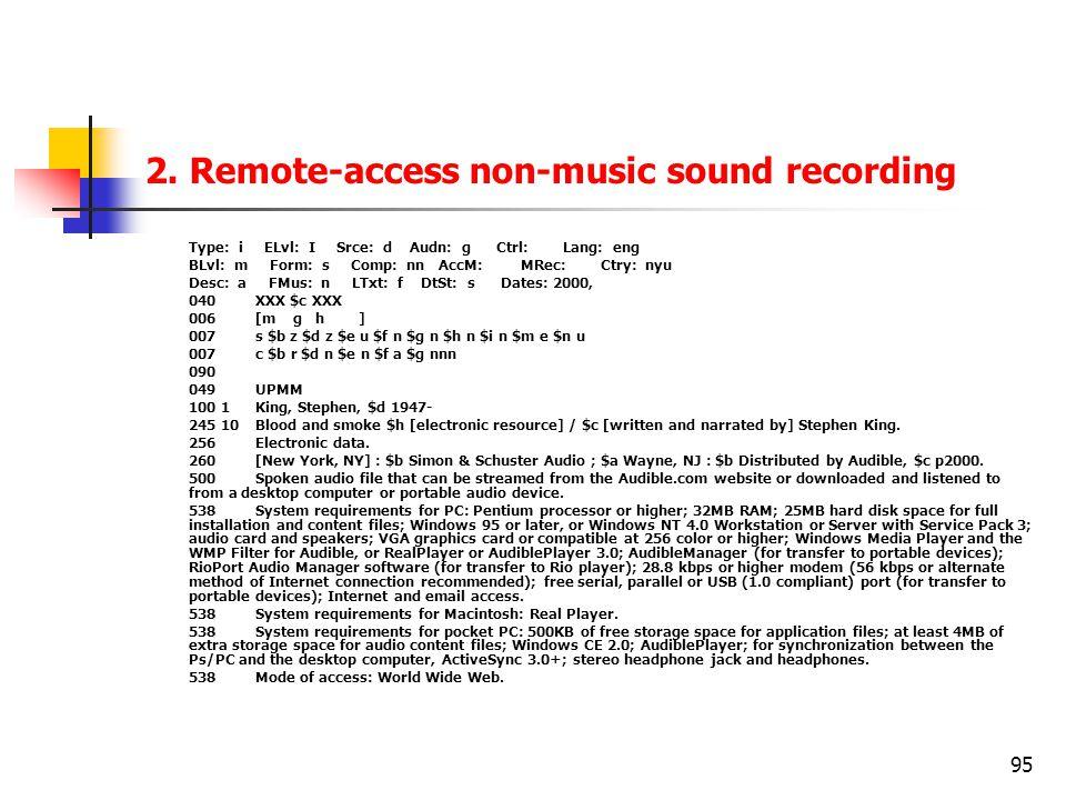 2. Remote-access non-music sound recording