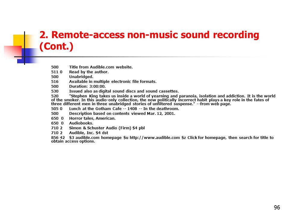 2. Remote-access non-music sound recording (Cont.)