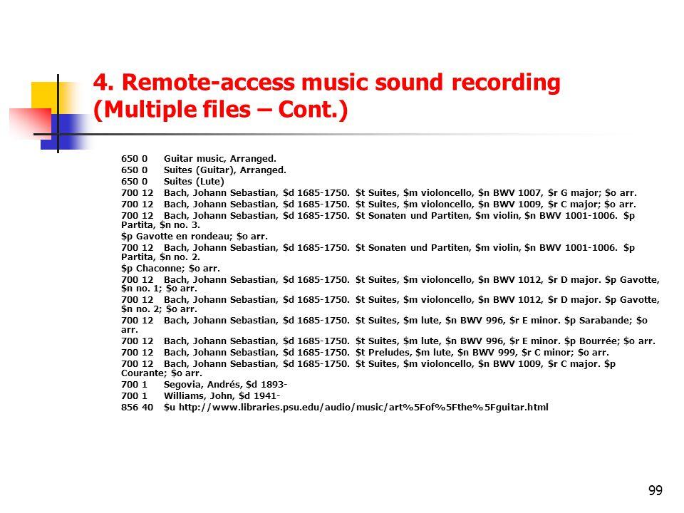 4. Remote-access music sound recording (Multiple files – Cont.)