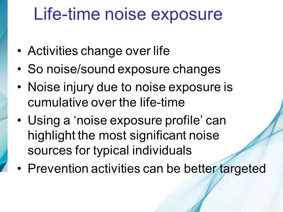 Life-time noise exposure