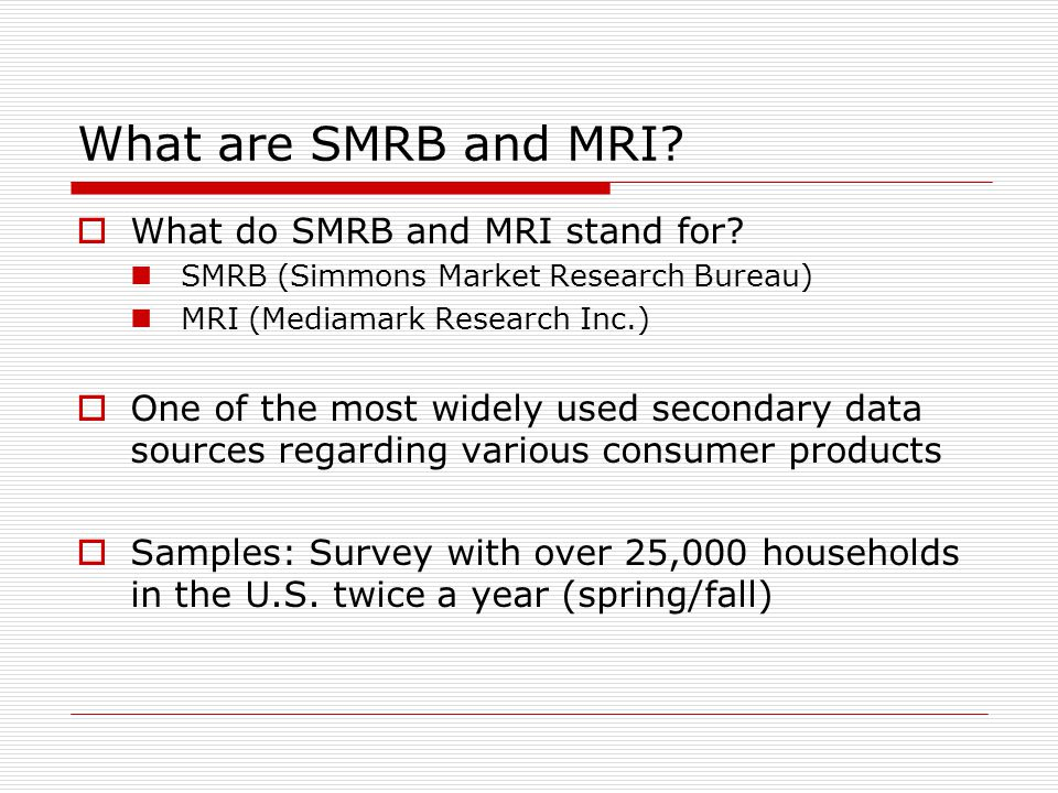 What are SMRB and MRI What do SMRB and MRI stand for