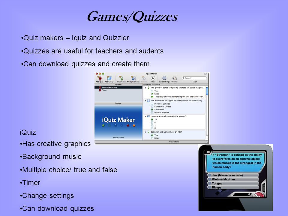 Games/Quizzes Quiz makers – Iquiz and Quizzler