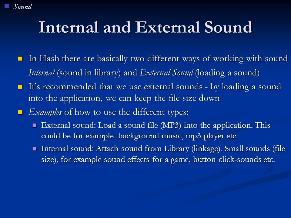 Internal and External Sound