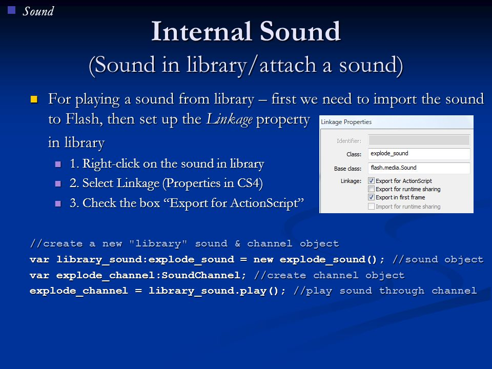 Internal Sound (Sound in library/attach a sound)